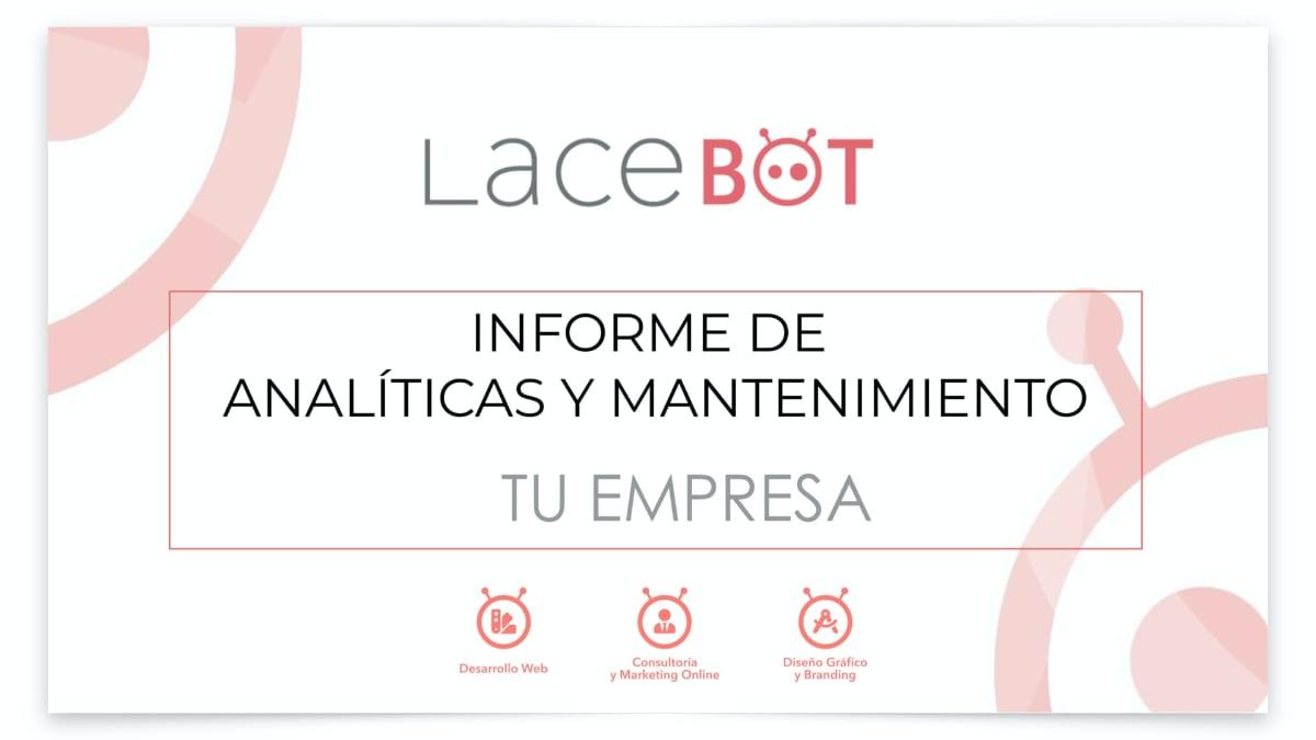 Portada informe data studio de analíticas y mantenimiento en mensual creado por Lacebot